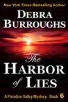 The Harbor of Lies by Debra Burroughs