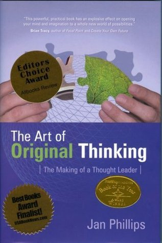The Art of Original Thinking - The Making of a Thought Leader