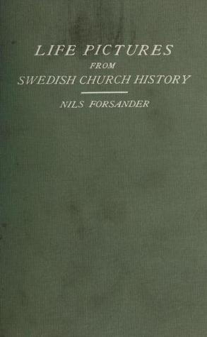 Life Pictures from Swedish Church History