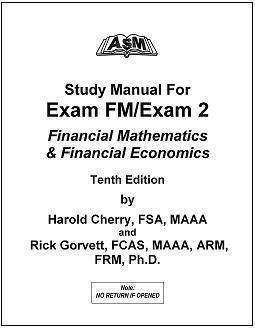 asm study manual exam fm exam 2 11th edition by harold cherry rh goodreads com Pass Exam FM Exam FM Formula