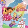 Dora Saves Crystal Kingdom
