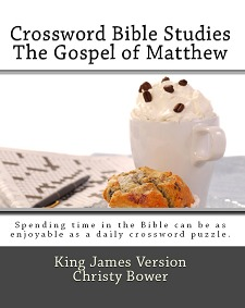 Crossword Bible Studies - The Gospel of Matthew by Christy Bower