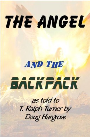 The Angel and the Backpack
