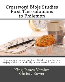Crossword Bible Studies - First Thessalonians to Philemon: King James Version