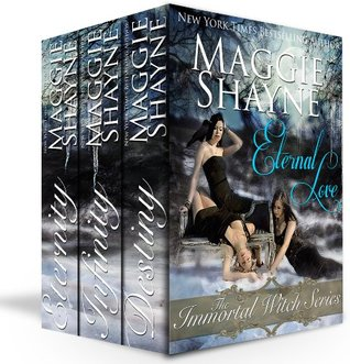 Eternal Love: The Immortal Witch Series (Immortal Witches #1, 2 & 3)