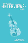 Violinist.com Interviews: Volume 1