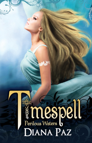Timespell: Perilous Waters (Timespell, #2)