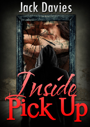 Inside Pick Up: The Seduction Industry Exposed (Memoirs of a Pick Up Artist)