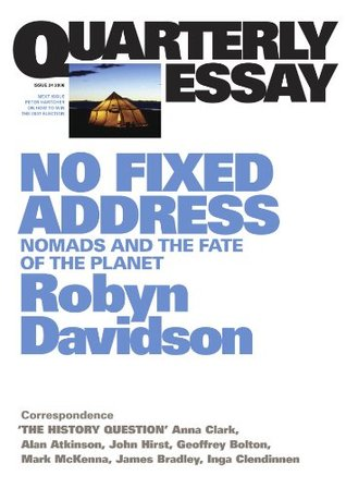 no fixed address nomads and the fate of the planet by robyn davidson