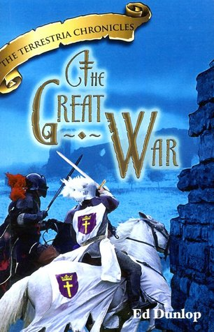 The Great War (The Terrestria Chronilces Book 7)