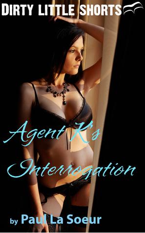Agent K's Interrogation
