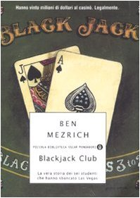 Blackjack Club, La vera storia dei sei studenti di matematica che hanno sbancato Las Vegas