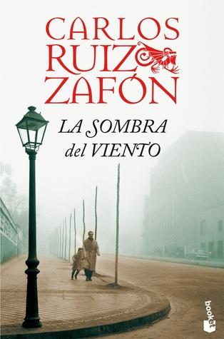 La sombra del viento by Carlos Ruiz Zafón