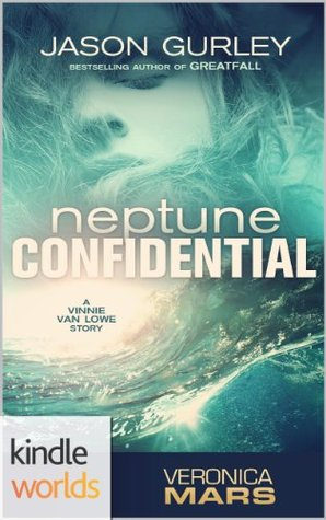 Neptune Confidential (Veronica Mars - the TV series)