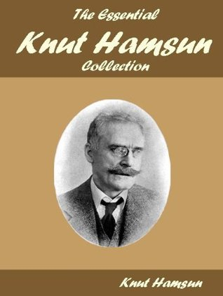 The Essential Knut Hamsun Collection