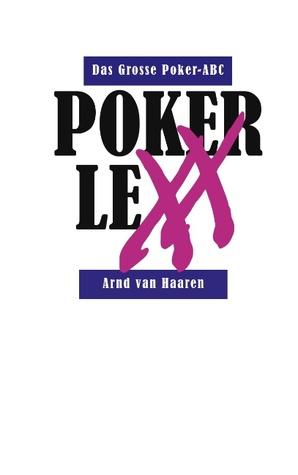 Pokerlexx - Das Grosse Poker-ABC