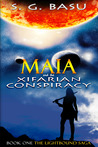 Maia and the Xifarian Conspiracy by S.G. Basu