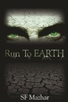 Run To Earth (Power of Four, #1)