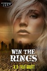 Win the Rings (The Cracked Chronicles #1)
