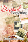 Beyond Forgetting