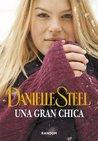 Una gran chica by Danielle Steel