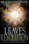 Leaves of Revolution (Dusk Gate Chronicles, #6)