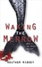 Waking the Merrow (Merrow Trilogy, #1)