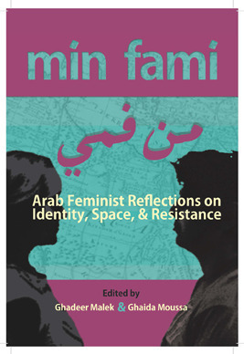 Min Fami: Arab Feminist Reflections on Identity, Space and Resistance