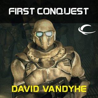 First Conquest (Stellar Conquest, #1)