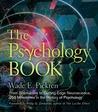 The Psychology Book: From Shamanism to Cutting-Edge Neuroscience, 250 Milestones in the History of Psychology