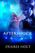 Aftershock by Desiree Holt