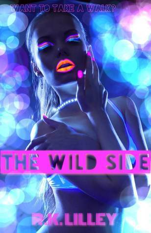 The Wild Side (The Wild Side, #1)