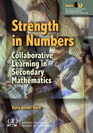 Strength in Numbers: Collaborative Learning in Secondary Mathematics