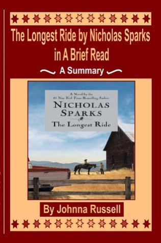 The Longest Ride by Nicholas Sparks in A Brief Read
