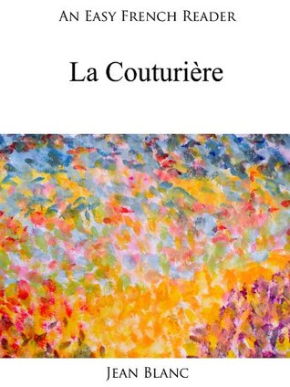 An Easy French Reader: La Couturière