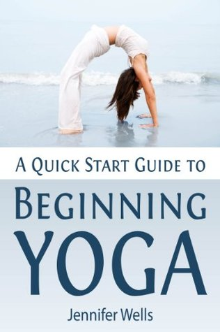 A Quick Start Guide to Beginning Yoga