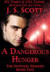 A Dangerous Hunger