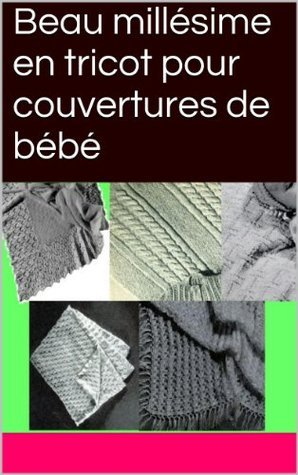 Beau millésime en tricot pour couvertures de bébé