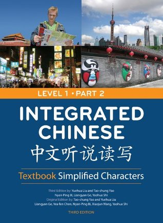 Integrated Chinese: Textbook Simplified Characters, Level 1, Part 2 Simplified Text