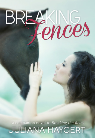 Breaking Fences (Breaking, #2)