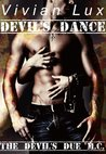 Devil's Dance (Devil's Due M.C., #2)