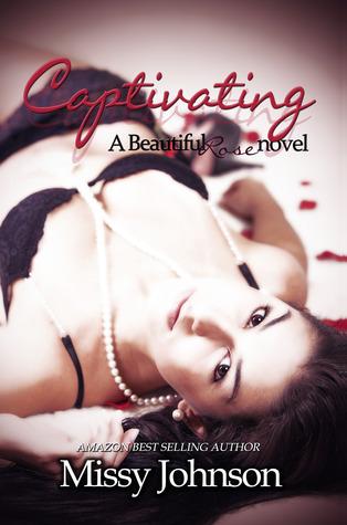 Captivating (Beautiful Rose, #2)