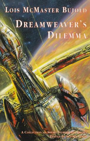Dreamweaver's Dilemma (Vorkosigan Saga, #9.1)