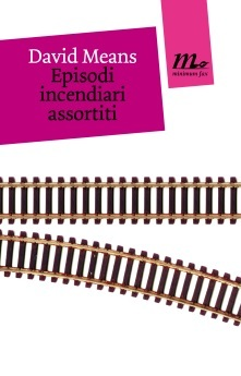 Episodi incendiari assortiti