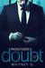 Reasonable Doubt Volume 1 (Reasonable Doubt, #1) by Whitney Gracia Williams