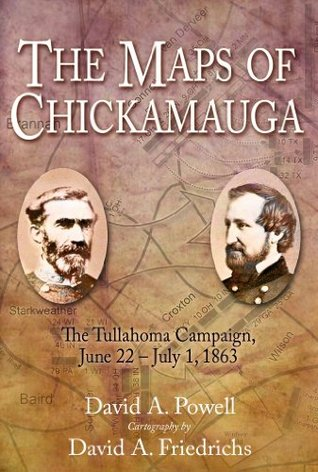 The Maps of Chickamauga, eBook Short #1: The Tullahoma Campaign, June 22 - July 1, 1863