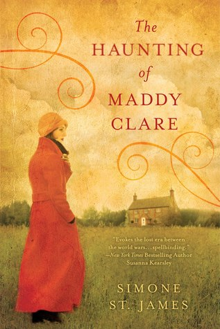 The Haunting of Maddy Clare by Simone St. James