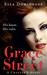 Grace Street (Chapter 8, #1) by Ella Dominguez