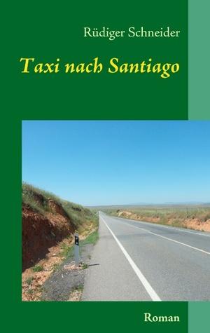 Taxi nach Santiago: Roman