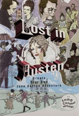 Lost in Austen: Create Your Own Jane Austen Adventure